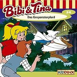 Das Gespensterpferd (Bibi und Tina 34)