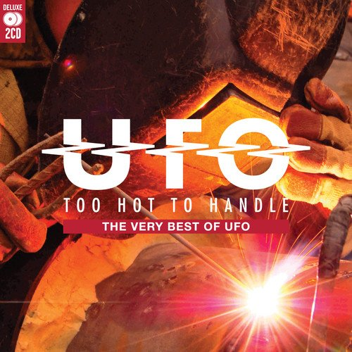Ufo - Too Hot To Handle The Very Best Of Ufo - Ufo - Zortam Music