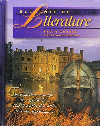 Elements of Literature: Sixth Course : Literature of Britain World Classics