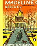 Madeline's Rescue by Ludwig Bemelmans (1988-01-01)