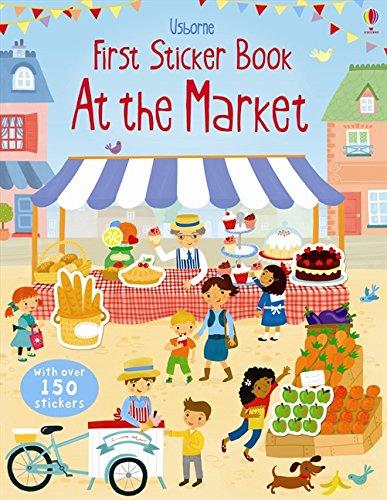 Market (Usborne First Sticker Book)