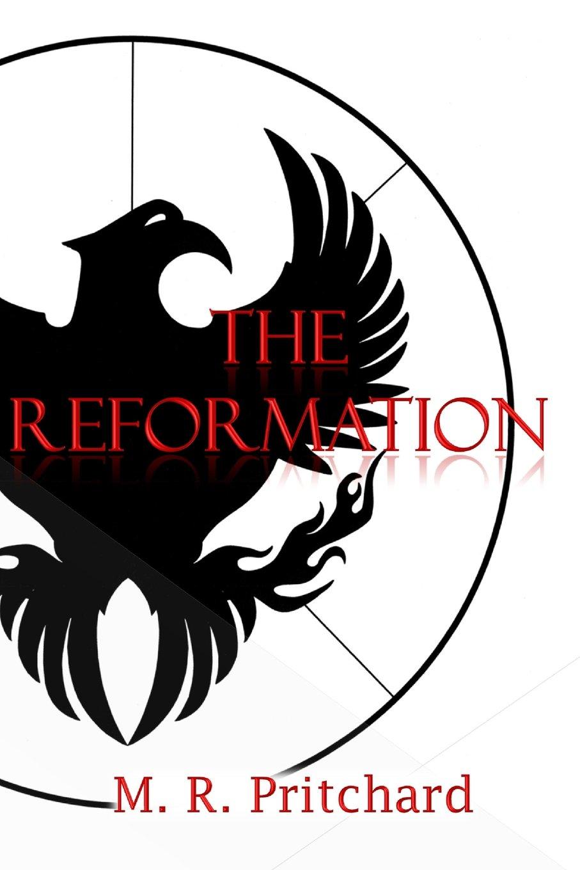 Read Online The Reformation (The Phoenix Project) (Volume 2) pdf epub
