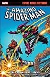 img - for Amazing Spider-Man Epic Collection: The Goblin's Last Stand (Epic Collection: the Amazing Spider-Man) book / textbook / text book