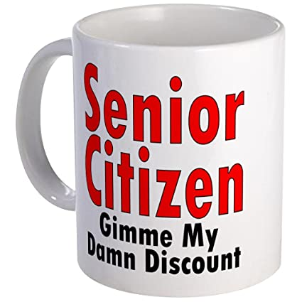 Amazon com: CafePress Senior Citizen Discount Mug Unique