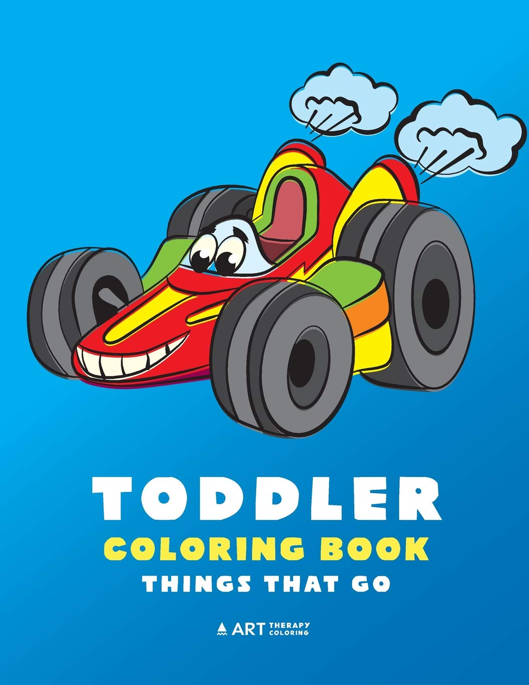 tractors trucks coloring book for kids 2-4 Toddler Coloring Book: 100 pages of things that go: Cars trains