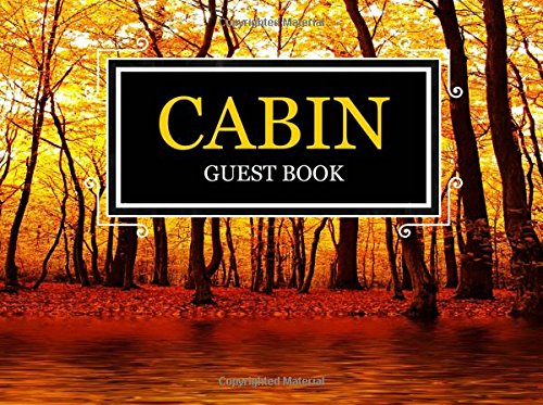 Cabin Guest Book: Cabin Guest Log Book for Visitors, Cabin Journal, Lake House Guest Book, Contemporary Autumn Design pdf