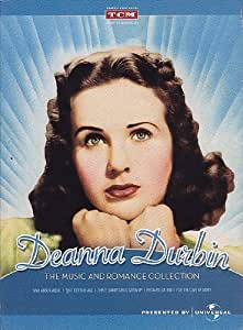 Deanna Durbin: The Music and Romance Collection: Mad About Music / That Certain Age / Three Smart Girls Grow Up / Because of Him / For The Love of Mary
