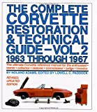 The Complete Corvette Restoration and Technical Guide 1963 Through 1967, Noland Adams, 0915038420