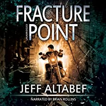 Fracture Point: A Point Thriller, Book 1 Audiobook by Jeff Altabef Narrated by Brian Rollins