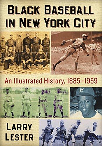 Black Baseball in New York City: An Illustrated History, 1885-1959 por Larry Lester