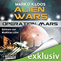 Operation Mars (Alien Wars 4) Audiobook by Marko Kloos Narrated by Matthias Lühn