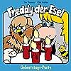 Geburtstags-Party (Freddy der Esel 4)