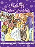 Cinderella's Magical Wheelchair: An Empowering Fairy Tale (Growing with Love)