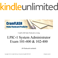 CramFLASH Study Flashcards covering  LPIC-1 System Administrator Exam 101-400 & 102-400: (88 flashcards included) (English Edition)