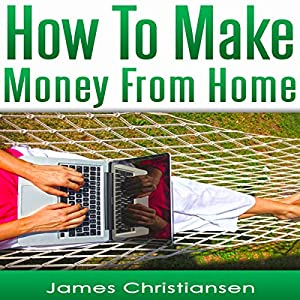 Make Money from Home Audiobook