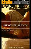 Livro 2 - Presos Pelo Amor: O Caso Bloedorn