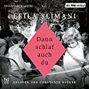 Dann schlaf auch du Audiobook by Leïla Slimani Narrated by Constanze Becker
