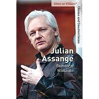 Julian Assange: Founder of Wikileaks