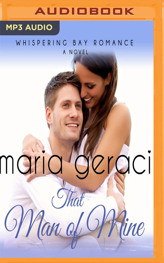 That Man of Mine (Whispering Bay Romance) ebook