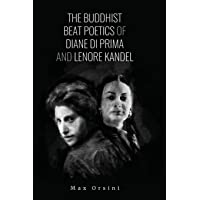 The Buddhist Beat Poetics of Diane di Prima