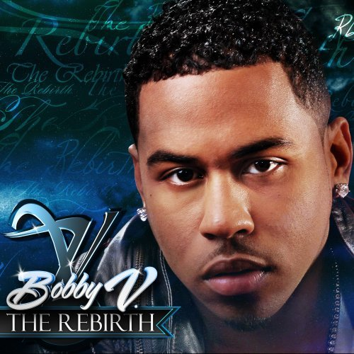 Rebirth by Bobby Valentino ()