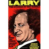 Larry the Stooge in the Middle