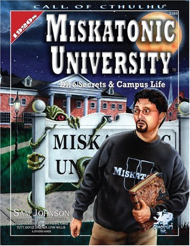 Miskatonic University: A Sourcebook (Call of Cthulhu Horror Roleplaying)