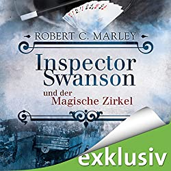 Inspector Swanson und der Magische Zirkel (Inspector Swanson 3)