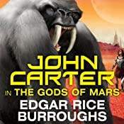 The Gods of Mars: Barsoom Series, Book 2 | Edgar Rice Burroughs