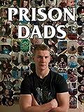 Prison Dads