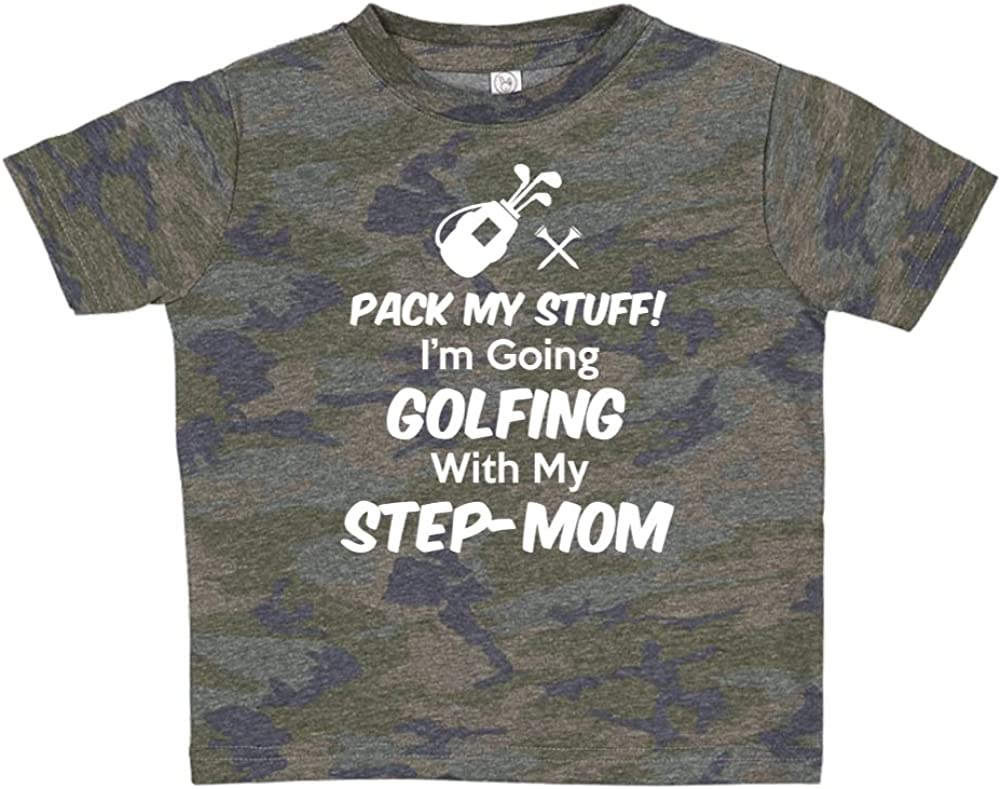 Toddler//Kids Short Sleeve T-Shirt Im Going Golfing with My Step-Mom Pack My Stuff