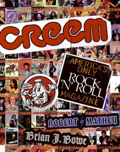 CREEM: America's Only Rock 'N' Roll Magazine by Collins Living