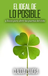 El Ideal de lo Posible (Spanish Edition)