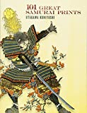 101 Great Samurai Prints (Dover Fine Art, History of Art)