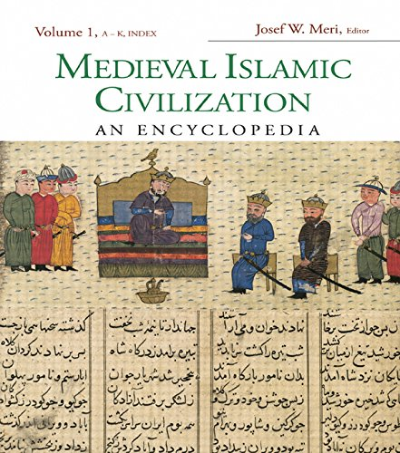 Download Medieval Islamic Civilization: An Encyclopedia (Routledge Encyclopedias of the Middle Ages) Pdf
