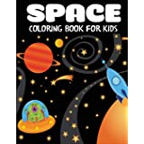 Space Coloring Book for Kids: Fantastic Outer Space Coloring with Planets, Astronauts, Space Ships, Rockets (Children's Color