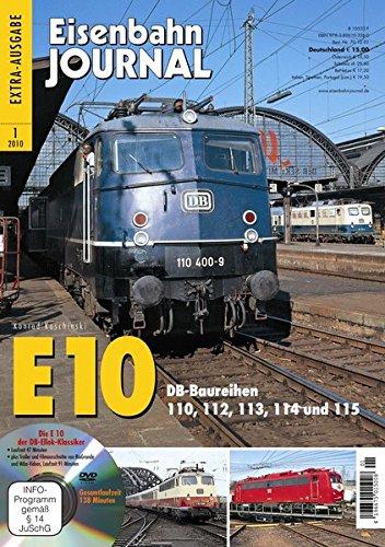 E 10 - mit Video-DVD - DB-Baureihen 110, 112, 113, 114 und 115 - Eisenbahn Journal Extra-Ausgabe 1-2010