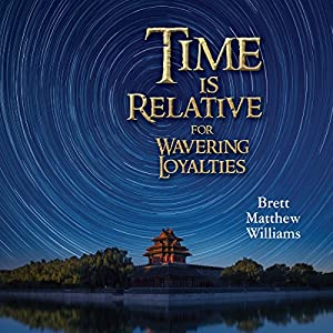 Time Is Relative for Wavering Loyalties Audiobook