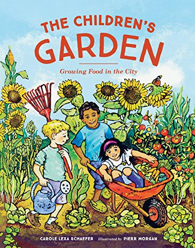 The Children's Garden: Growing Food in the City
