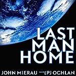Last Man Home | John Mierau