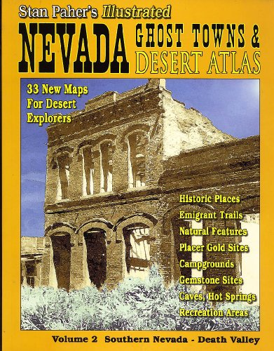 nevada-ghost-towns-desert-atlas-vol-2-southern-nevada-death-valley-nevada-ghost-towns-and-mining-cam