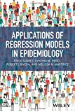 img - for Applications of Regression Models in Epidemiology book / textbook / text book