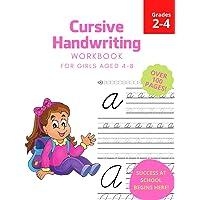 Cursive Handwriting Workbook for Girls: Learn Handwriting for Grades 2-4! Learn to write with letter tracing!