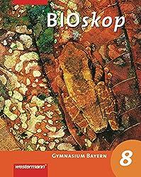BIOskop - Ausgabe für Gymnasien: BIOskop SI - Ausgabe 2006 für Bayern: Schülerband 8