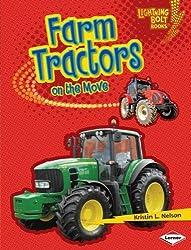 Farm Tractors on the Move (Lightning Bolt Books TM - Vroom-Vroom)