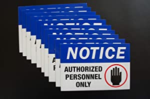 """(10 Pack) Notice Authorized Personnel Only Stickers Decal Sign - 6"""" X 4"""" - Self Adhesive Premium Vinyl Decal Waterproof (X10PS20)"""