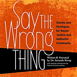 Say the Wrong Thing Audiobook