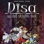 Disa og det skjulte folk (Disa 2) | Marianne Gade