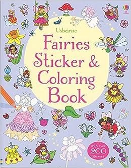 usborne fairies sticker and coloring book c cottrell and r finn 9780794536831 amazoncom books - Usborne Coloring Books