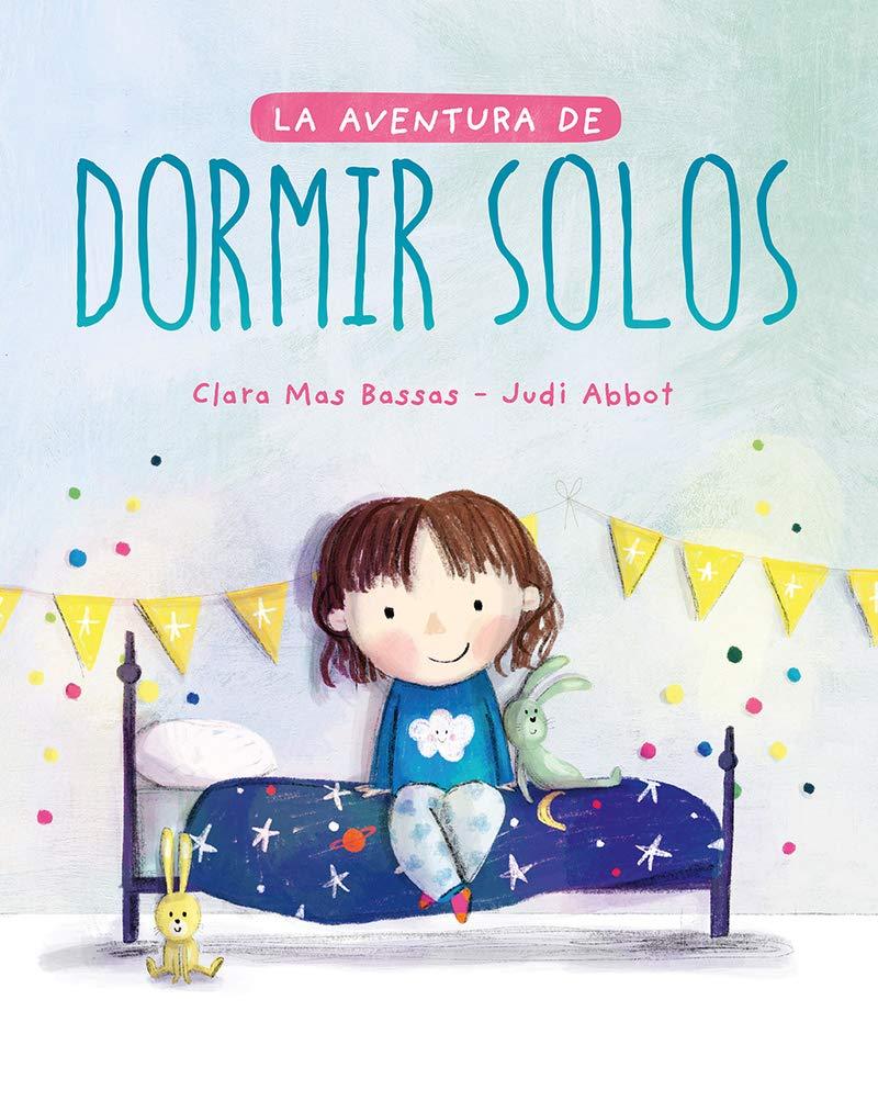La aventura de dormir solos (INFANTIL / JUVENIL): Amazon.es: Mas ...